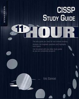 Eleventh Hour CISSP: Study Guide