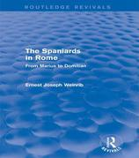 The Spaniards in Rome: From Marius to Domitian: From Marius to Domitian