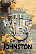 The White Sea: A contemporary thriller set in Greece starring private investigator Alex Mavros