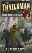 The Trailsman #395: Black Hills Deathblow
