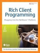 "Rich Client Programming: Plugging into the NetBeans"" Platform"