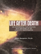 Life After Death: An Experiential Exploration with Mediums by an Agnostic Investigator
