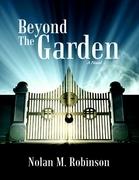 Beyond the Garden: A Novel