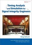 Timing Analysis and Simulation for Signal Integrity Engineers