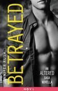 Betrayed: An Altered Saga Novella