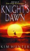Knight's Dawn: The Red Pavilions: Book One