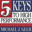 Five Keys to High Performance:: Juggle Your Way to Success