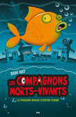 Le poisson rouge d'outre-tombe