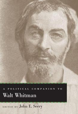 A Political Companion to Walt Whitman
