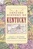 A Concise History of Kentucky