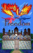 Long Live Freedom