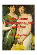 Lady Susan, the Watsons, and Sanditon