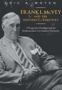 Frank L. McVey and the University of Kentucky