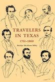 Travelers In Texas, 1761-1860