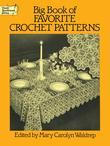 Big Book of Favorite Crochet Patterns