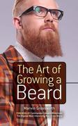 The Art of Growing a Beard