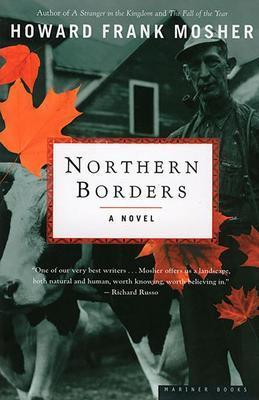 Northern Borders: A Novel