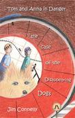 Tom and Anna in Danger: the Case of the Disappearing Dogs