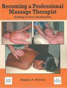 Becoming a Professional Massage Therapist: Getting to Your Destination