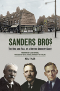 Sanders Bros.: The Rise and Fall of a British Grocery Giant