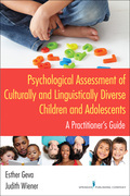 Psychological Assessment of Culturally and Linguistically Diverse Children and Adolescents: A Practitioner's Guide