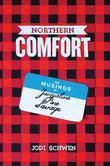 Northern Comfort: The Musings of Jacqueline Pine Savage