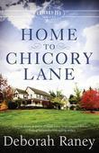 Home to Chicory Lane: A Chicory Inn Novel - Book 1