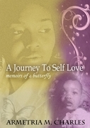 A Journey to Self Love: Memoirs of a Butterfly