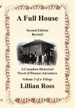 A Full House: A Canadian Historical Novel of Pioneer Adventure