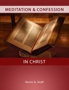 Meditation & Confession in Christ
