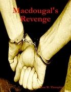 Macdougal's Revenge