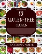 49 Gluten-Free Recipes