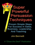 7 Super Powerful Persuasion Techniques