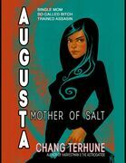 Augusta, Mother of Salt (Transparent Ones Book 3)