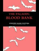 The Paladin: Blood Bank