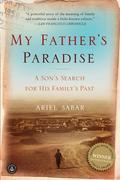 My Father's Paradise: A Son's Search for His Jewish Past in Kurdish Iraq