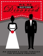 We're Getting Divorced: An Insider's Guide Through the Divorce Process
