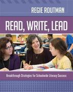 Read, Write, Lead: Breakthrough Strategies for Schoolwide Literacy Success