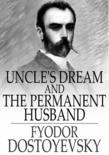 Uncle's Dream and the Permanent Husband