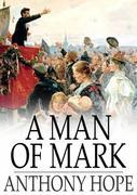 A Man of Mark
