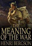 The Meaning of the War: Life & Matter in Conflict