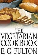 The Vegetarian Cook Book