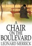 A Chair on the Boulevard