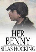 Her Benny: A Story of Street Life