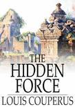 The Hidden Force: A Story of Modern Java