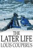 The Later Life