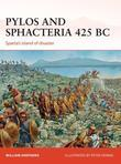 Pylos and Sphacteria 425 BC: Sparta''s Island of Disaster: Sparta''s Island of Disaster
