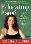 Educating Esme: Diary of a Teacher's First Year, Expanded Edition