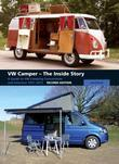 VW Camper - The Inside Story: A Guide to VW Camping Conversions and Interiors 1951-2012