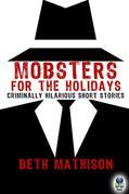 Mobsters for the Holidays